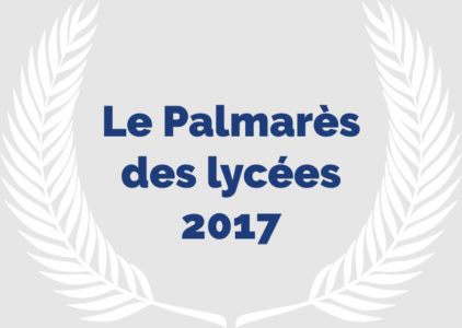 Le Palmarès des lycées 2017