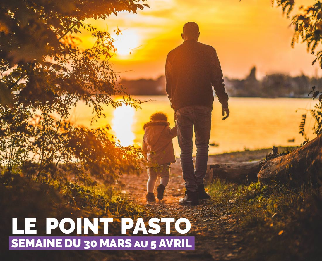 LE POINT PASTORALE DE LA SEMAINE DU 30 MARS AU 05 AVRIL